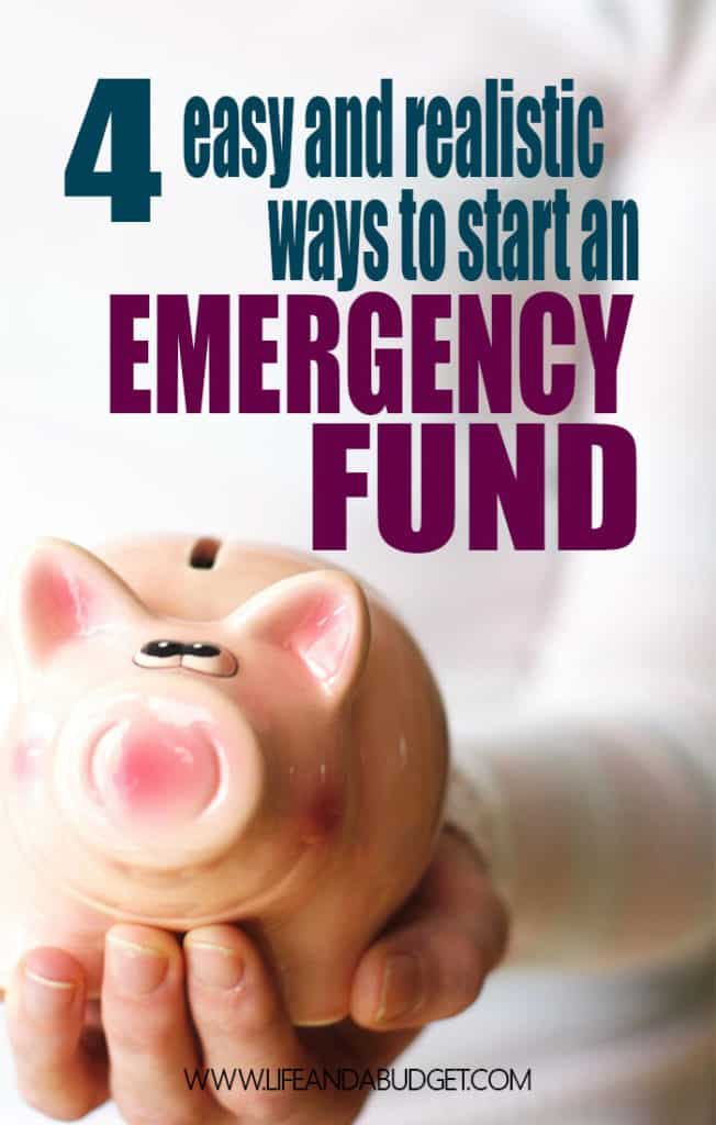 If you need quick, easy, realistic ways to build your emergency fund, here are 4 ideas to help you get started saving today!