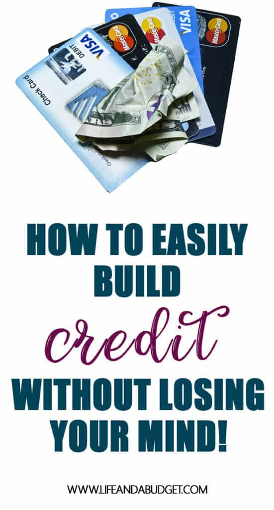 How to Easily Build Credit without losing your mind
