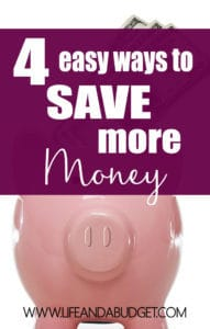 Sometimes you want saving money to be simple and easy. Well I've got you covered with 4 simple ways to save more money starting today! You might want to pin this.