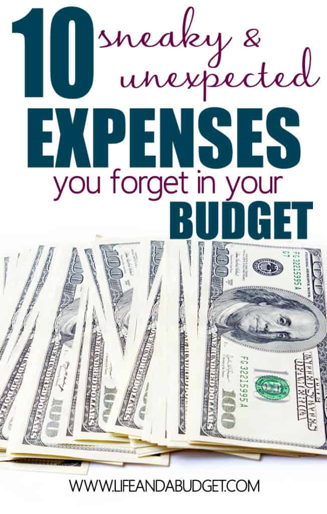If you want to succeed at budgeting, make sure your budget includes these 10 sneaky and sometimes unexpected expenses! Read now and make sure you're ready for these expenses.