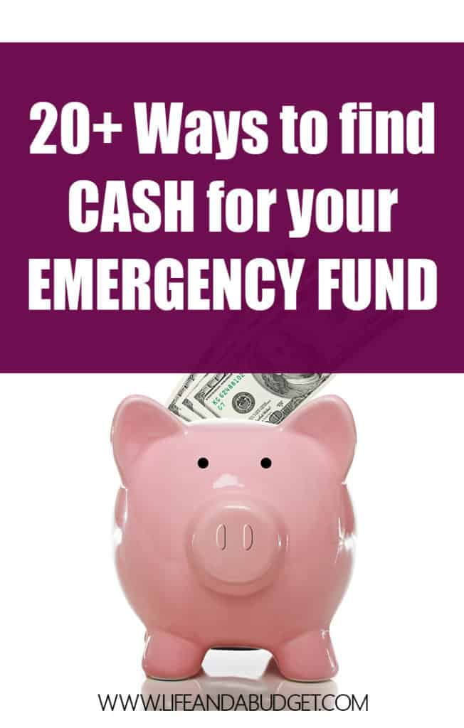 20 + WAYS TO FIND CASH FOR YOUR EMERGENCY FUND