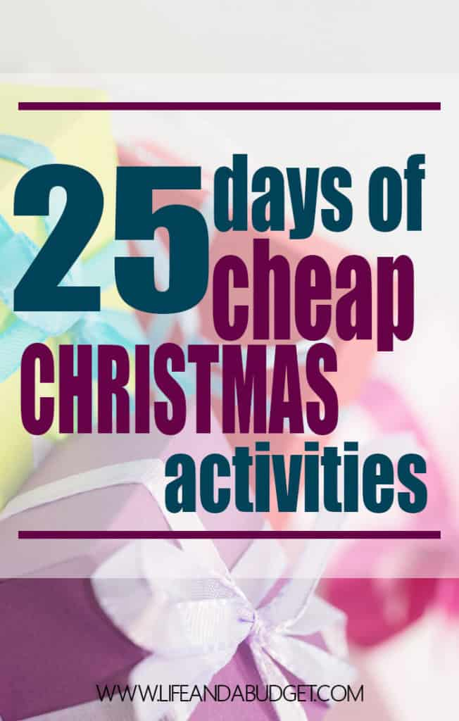 The holidays shouldn't be the most expensive time of the year. Here are 25 days of cheap Christmas activities for you to enjoy!