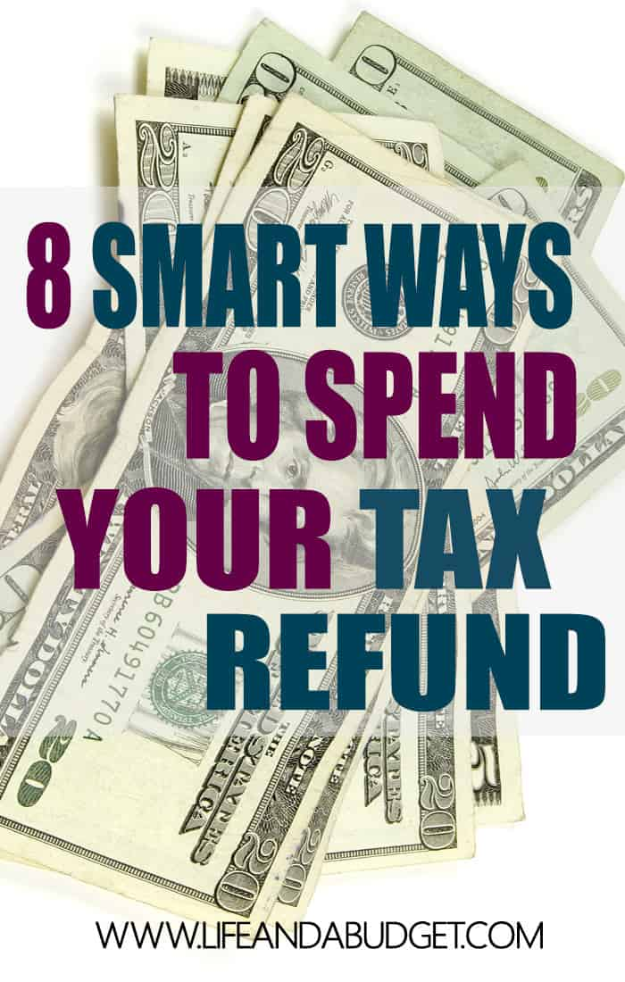 Before you spend your tax refund, here are 8 smart ways to spend your tax refund so you can get ahead.