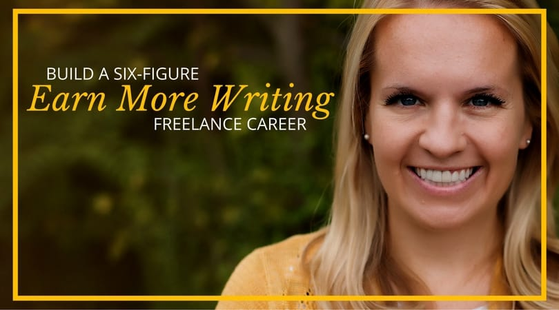 Earn More Writing Six Figure Career Left Gold
