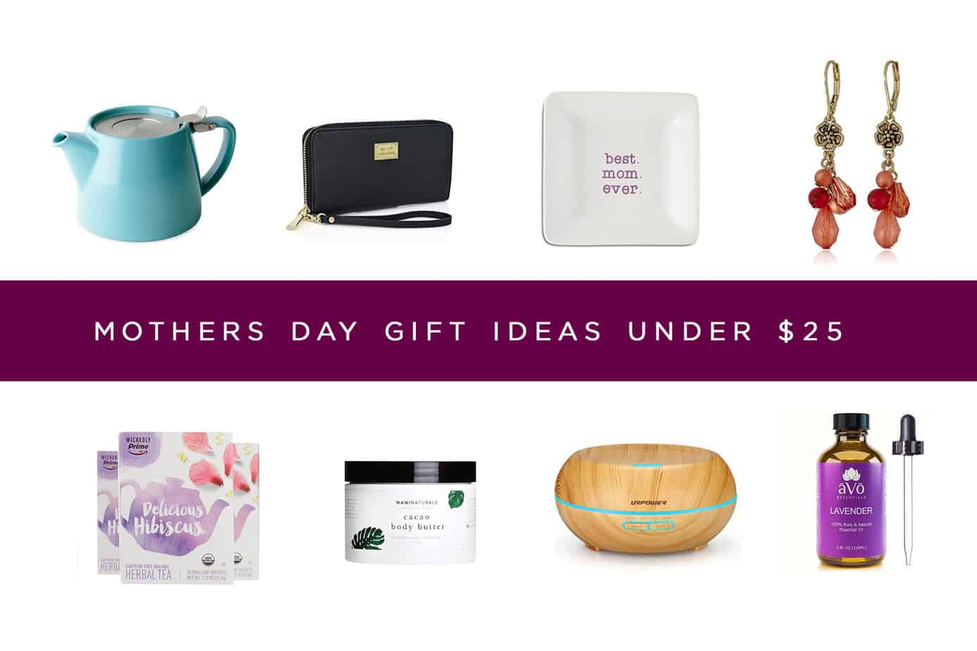 15 Awesome Mother's Day Gift Ideas Under $25