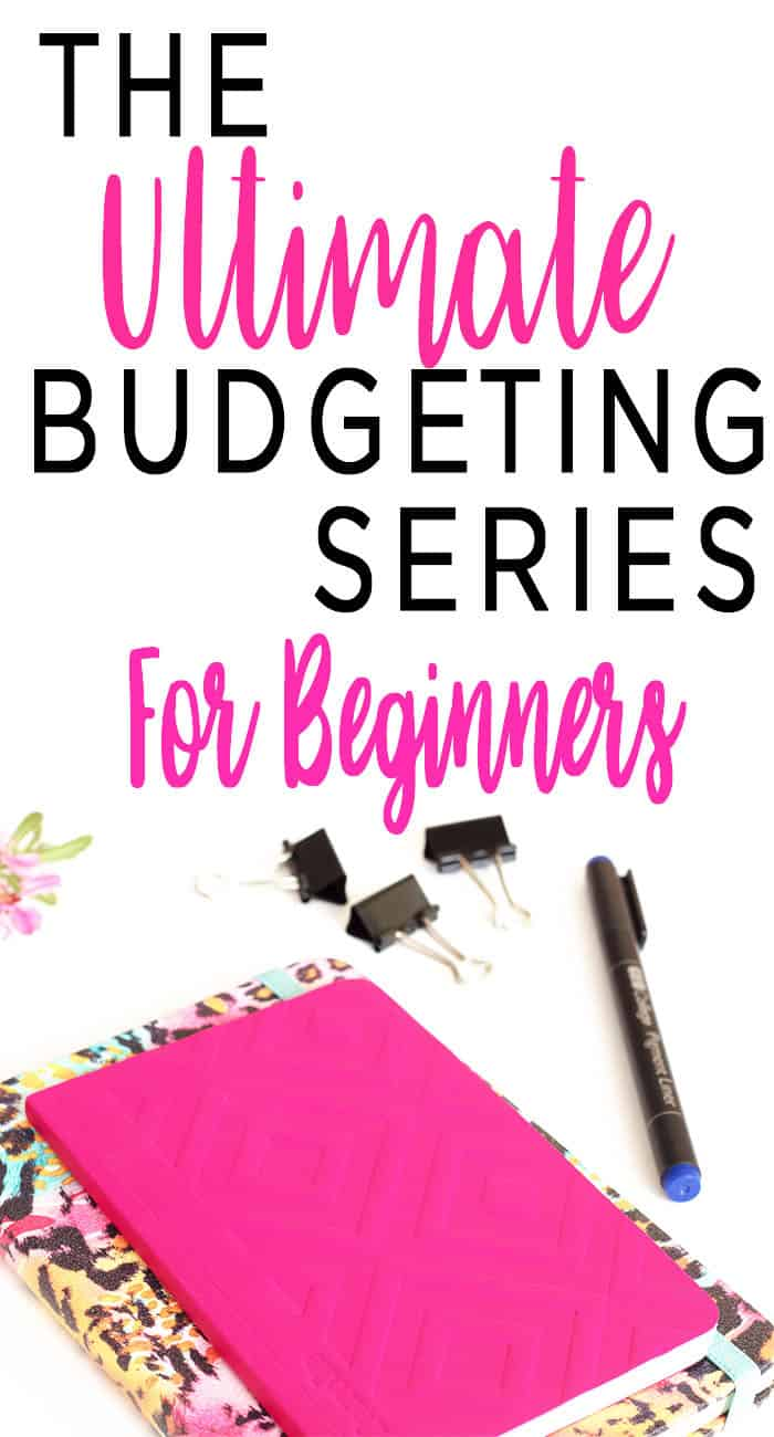 budgeting for beginners the ultimate series