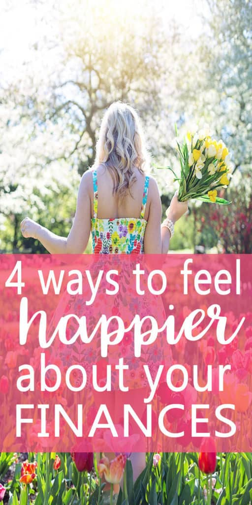 Feeling stressed out about your finances? Here are 4 ways you can feel happier about your finances. Financial Stress | Money Mindset