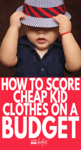 c7c2f0e5 Cheap Kid Clothes: How To Dress Your Kids on a Small Budget! - Life ...