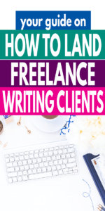 If you want to become a freelance writer, check out this guide on how to land freelance writing clients!