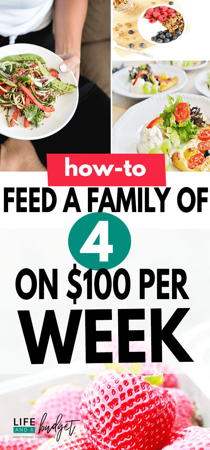 how to feed a family of 4 on $100 per week - eat healthy on