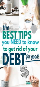 Here are some of the best and often times unheard of get out of debt tips that will REALLY help you get out of debt. #debtpayoff #getoutofdebt