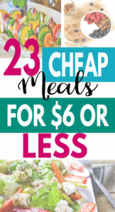 Here are 23 quick and cheap meals. These meals are budget-friendly, easy dinners that your family will love. Read more to add some of these $6 and under meal ideas to your shopping list. #mealplanning #easydinners #quickdinners #cheapmeals #mealplans #grocerylist #onabudget
