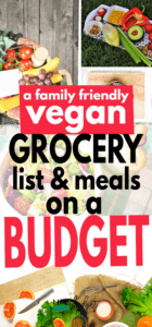 Here's a vegan grocery list on a budget that feeds a family of 4 for under $100 per week. See the entire grocery list and meals for 7 days that helped this mom of two stick to a grocery budget of $100 for a vegan diet. #vegan #veganrecipes #onabudget #mealplan #grocerylist
