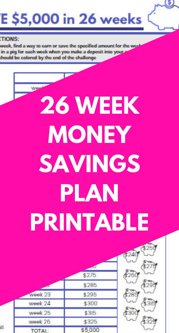 26 Week Savings Plan Printable To Save 5000 Life And A