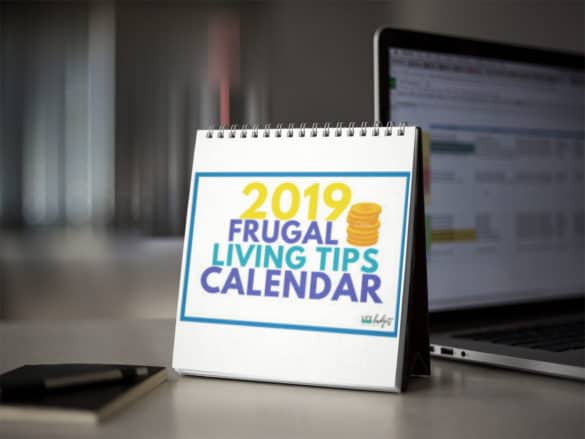 Living frugally is easy when you have awesome and practical frugal living tips you can manage day by day. In this article, read the best 162 frugal living tips to try in 2019 to help you save money! This post also comes with a FREE frugal living calendar printable for 2019. #personalfinance #life #debtpayoff #frugality #simplify #simple #debtfree #savingmoney #simplifyideas #simplifyfamilies #households #frugality
